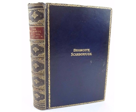 1911 Prize Book, Bramcote Scarborough award for French Vth Form, Prize binding. The Classic Myths.
