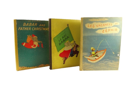 Three early folio Babar. Father Christmas (1940), Le Roi (1933), & Les Vacances de Zephir (1936). Jean de Brunhoff.