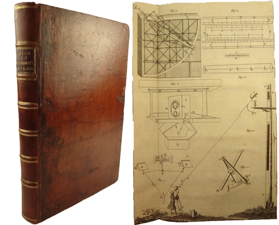 1758 The Construction and Principal Uses of Mathematical Instruments, by M. Bion, translated into English by Edmund Stone