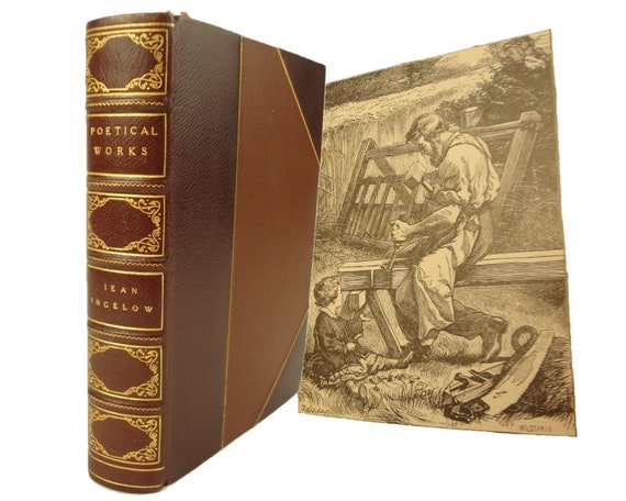 circa 1895, The Poetical Works of Jean Ingelow. Illustrated. Attractive binding.