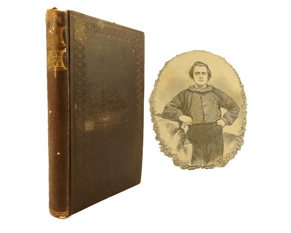 1861 Arctic Rovings, Adventures of a New Bedford Boy by Daniel Weston Hall