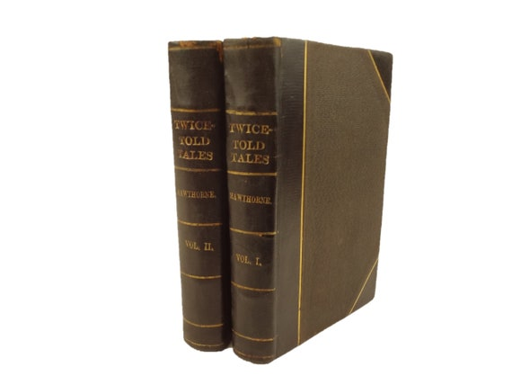 1853 Twice-Told Tales by Nathaniel Hawthorne. Two volumes, complete. Boston.