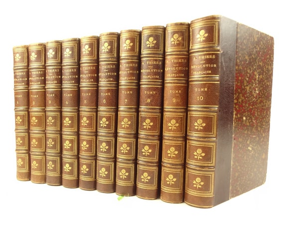 1872 Histoire de la Revolution Francaise, M.A. Thiers. 10 volumes, complete. Illustrated