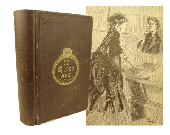 1873 1st edition Mark Twain, The Gilded Age. American Publishing. Bal 3357