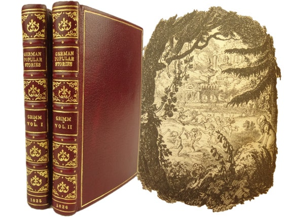 Grimm Fairy Tales 4th and 1st English editions, 1825 (Volume One) and 1826 (Volume Two) German Popular Stories. Translated by Taylor. Robins