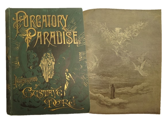 Purgatory and Paradise by Dante Alighieri. Illustrated by Gustave Dore. Collier.