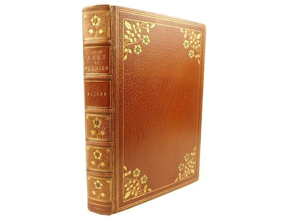 1909, #1 of 1250, From Poet to Premier, Thomas R Slicer, signed. Grolier Society. Fine binding, overlays, doublures.