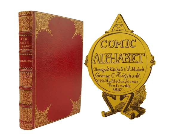 1837 A Comic Alphabet, George Cruikshank (bound with his brother Robert's Alphabet). Fine binding.