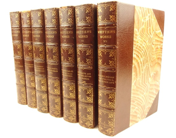 1892 Complete Writings of John Greenleaf Whittier. Amesbury edition. 7 volumes