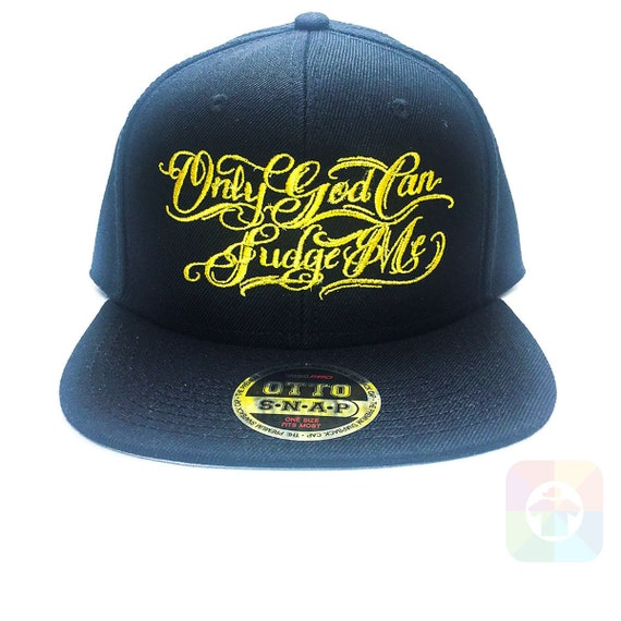 5bd711761d0 Items similar to Only God Can Judge Me Gold Text Flat Six Panel Pro Style  Snapback Hat 1046 on Etsy