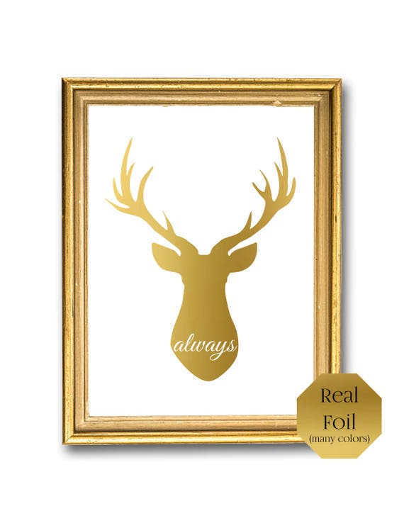 Gold Foil Wall Decor Always Deer Patronus After All This