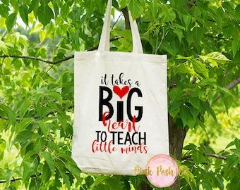 Teacher Bags - Teacher Tote Bag - Teacher Gift Idea - Teacher Appreciation Gift - It takes a big heart to teach little minds - Canvas Tote