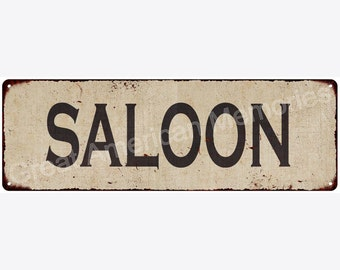 Saloon Vintage Look Reproduction Metal Sign 6x18 6180507