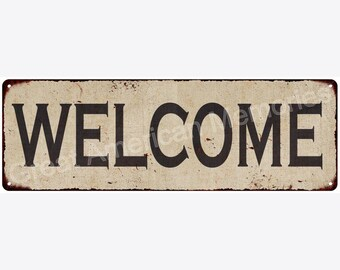 Welcome Vintage Look Reproduction Metal Sign 6x18 6180504