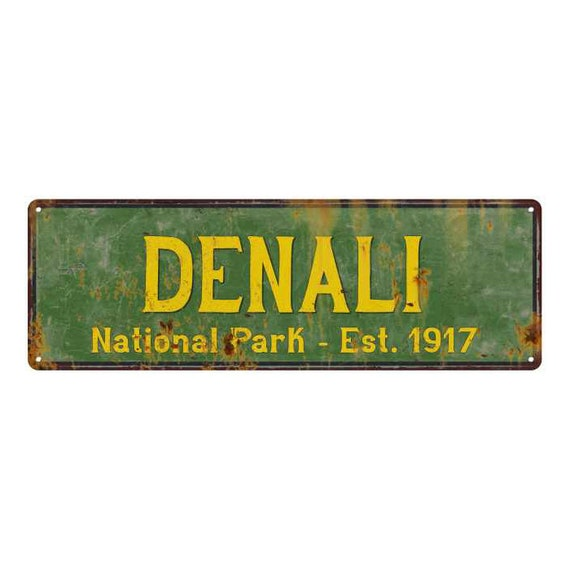 Denali National Park Rustic Metal Sign Cabin Wall Decor 106180057004