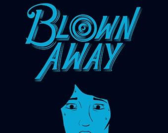 Blown Away #1: Fair-Weather Friends