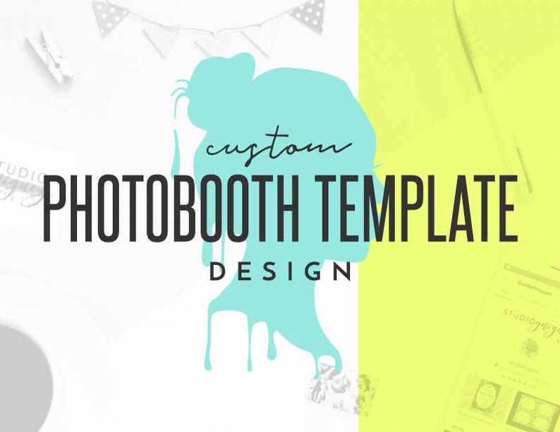 Custom Photo Booth Template Design Custom Digital Photobooth image 0