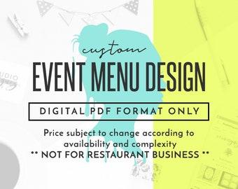 Custom Printable Menu Design, Custom Printable Wedding Menu Design, Custom Printable Party Menu Design, Digital PDF Only