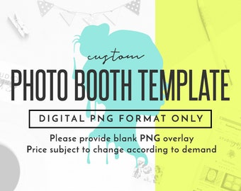 Custom Photo Booth Template Design, Custom Digital Photobooth Template Design, Digital File Only