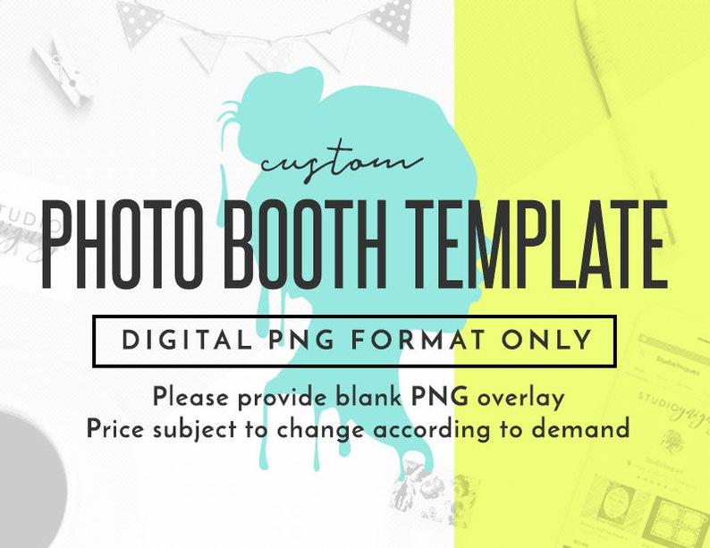 Custom Photo Booth Template Design Custom Digital Photobooth image 1