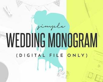 Custom Simple Wedding Monogram Design, Simple Wedding Logo Design, Simple Custom Monogram Design, Digital Files Only