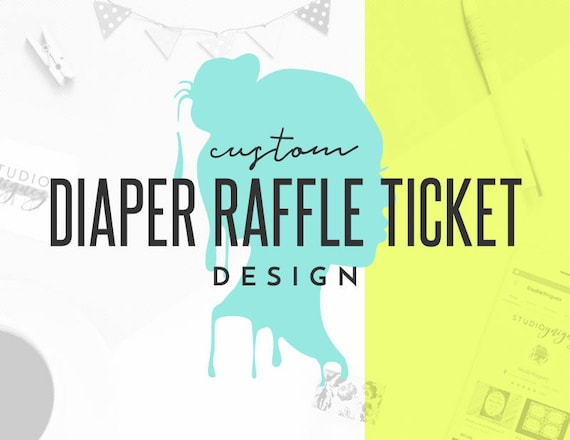custom printable diaper raffle ticket design custom printable etsy
