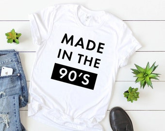 df7474b38 Made In The 90s T-Shirt - Short Sleeve Casual Tshirt - Personalized Gift  for Women and Men - 1990s Vintage Retro Graphic Jersey Tee Shirt