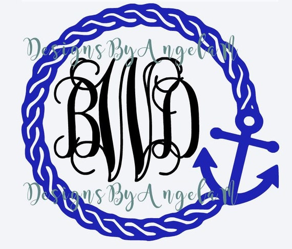 Svg Rope Anchor Monogram Initials Svg Digital Cutting File Etsy