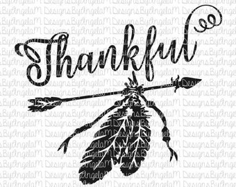Thankful  Script Arrow and Feathers SVG Digital cutting file  Instant Download - SVG I EPS I Png I Dxf I  Pretty lettering