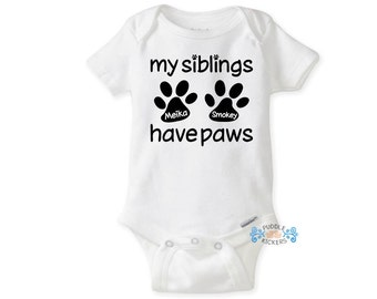 Personalized Paw Print Onesies® Brand or Carter's® Bodysuit My Siblings Have Paws Funny Dog Cat Baby Shower Sibling Gift Baby Girl Boy onsie