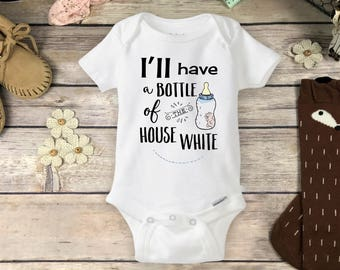 Wine Baby Onesies® Brand or Carter's® Bodysuit - House White Baby Bottle onsie Funny Girl or Boy Gift - Drinking Buddies I'll Have a Bottle