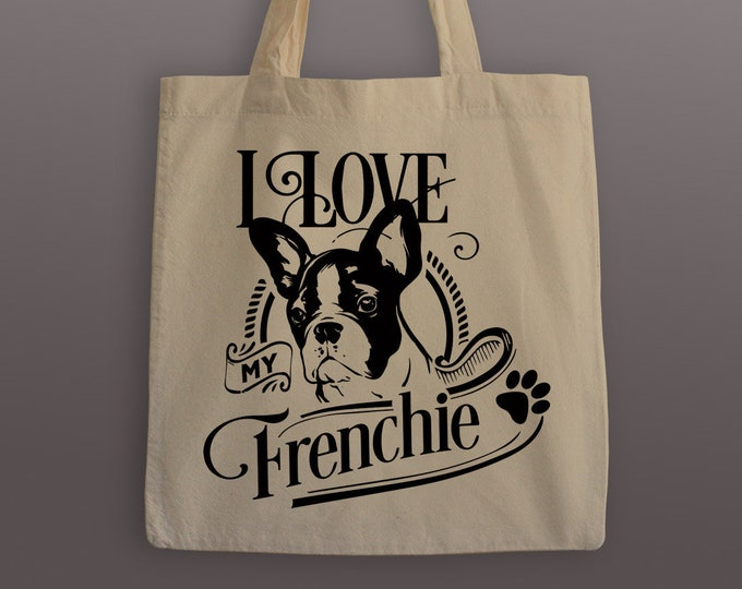 I love My Frenchie Cotton Tote Bag