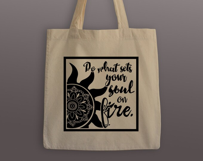 Soul on Fire Tote Bag - Cotton Tote - Quote Tote Bag - Sun Tote Bag - Tote - Tote Bag - Soul Tote - Grocery Tote - Grocery Bag - Carrier Bag