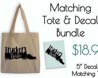 Truckers Wife Tote and Decal Bundle