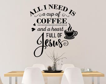 Jesus and Coffee Wall Decal - Coffee Wall Decal - Jesus Wall Decal - Coffee Home Decor - Coffee Decal - Jesus Home Decor