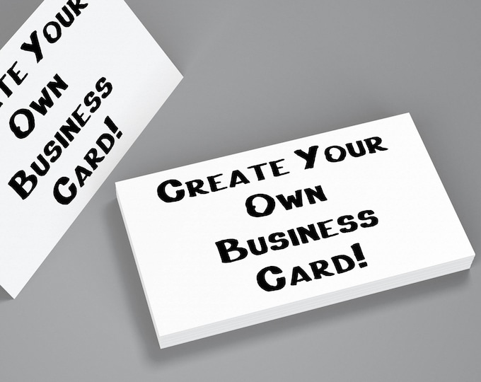 Create Your Own Business Cards