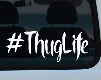 Thug Life Hashtag Vinyl Decal