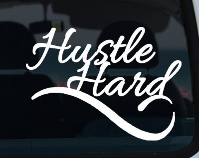 Hustle Hard Vinyl Decal