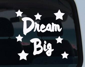 Dream Big Quote Vinyl Decal