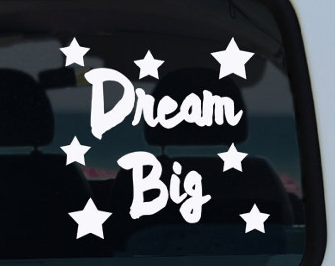 Dream Big Quote Vinyl Decal