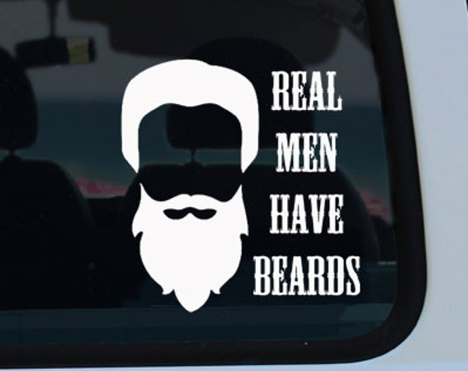 Real Men Have Beards Vinyl Decal