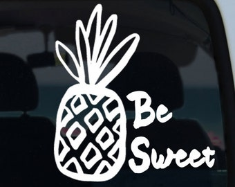 Pineapple Be Sweet Decal
