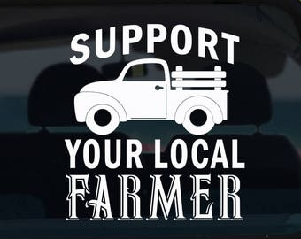 Support Your Local Farmer Decal