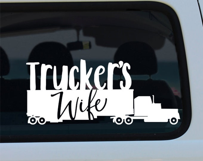 Trucker's Wife Decal