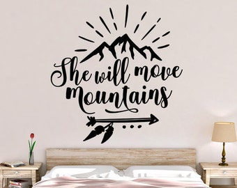 She Will Move Mountains Vinyl Wall Decal
