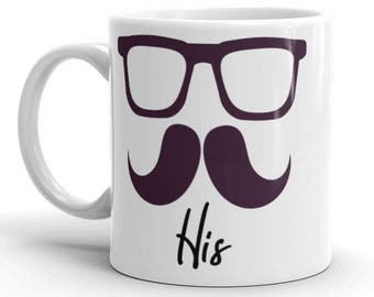 His Mug - Mustache Mug - Glasses and Mustache - Coffee - Coffee Cup - Coffee Mug - Ceramic Mug - Mug for Him