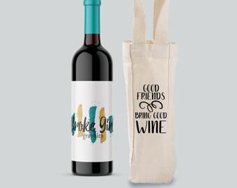 Good Friends Bring Good Wine Tote Bag