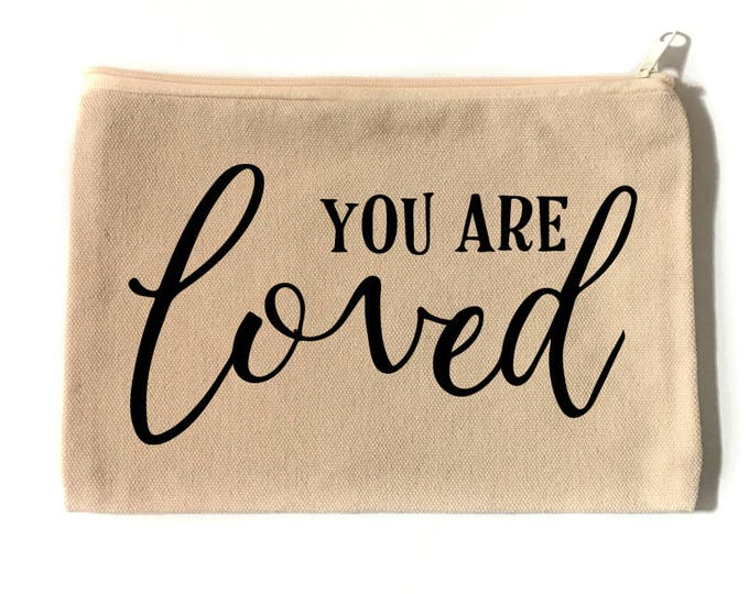 You Are Loved Cosmetic Pouch
