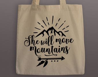 She Will Move Mountains Cotton Tote Bag