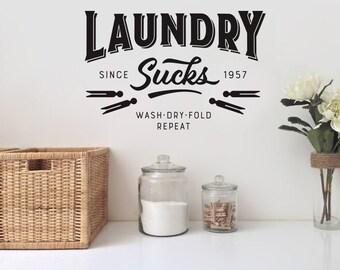 Laundry Sucks Vinyl Wall Decal